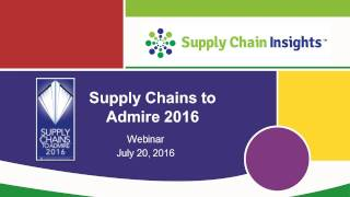 2016 Supply Chains To Admire - Webinar - 20 July 2016