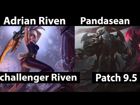 [ Adrian Riven ] Riven vs Darius [ Dragoonsmash ]  Top - Adrian Riven Riven Stream Patch 9.5