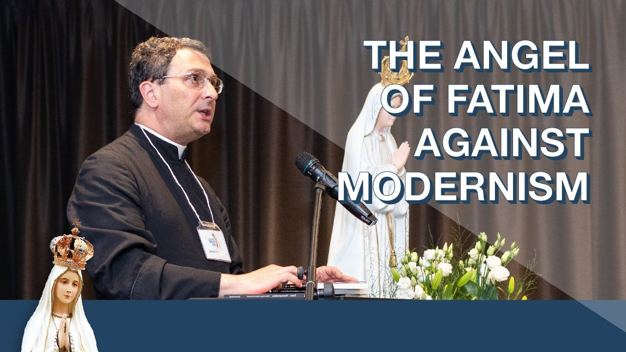 The Angel of Fatima Against Modernism with Fr. Stehlin