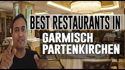 Best Restaurants and Places to Eat in Garmisch Partenkirchen, Germany