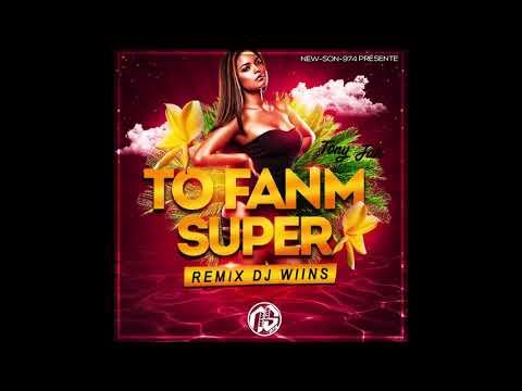 DJ WIINS Ek TONY JAH - TO FANM SUPER (L'AMBIANCE SEGA) 2018