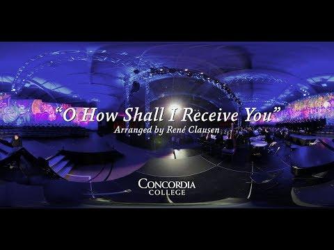 O How Shall I Receive You - Concordia Christmas Concerts