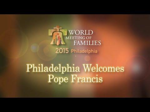 Philadelphia Welcomes Pope Francis