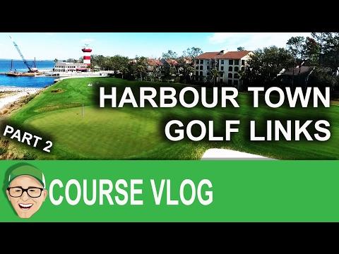 Harbour Town Golf Links Part 2
