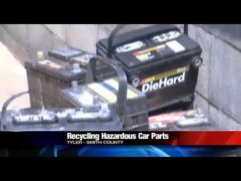 Recycling hazardous auto parts - KYTX CBS 19 Tyler Longview News Weather Sports