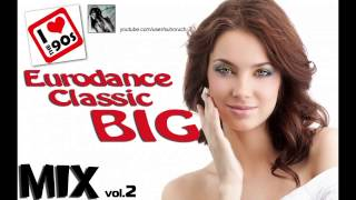 Eurodance classic 90s (Dance mix 2)