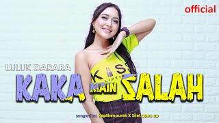 Luluk Darara - Kaka Main Salah | Gimana Le (Official Music Video)