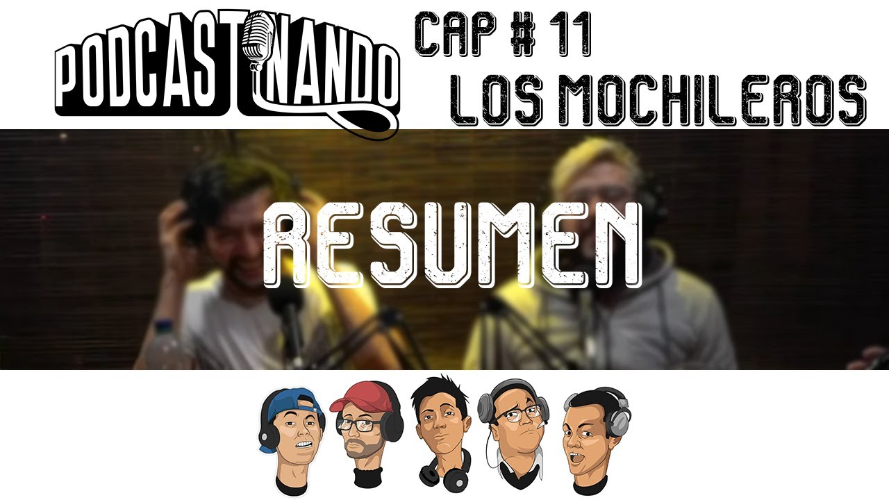Resumen Podcastinando Cap # 11