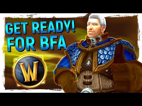 ALMOST TIME: 20 Things To Do Before Battle for Azeroth & 8.0 | What To Do If You're Bored In WoW