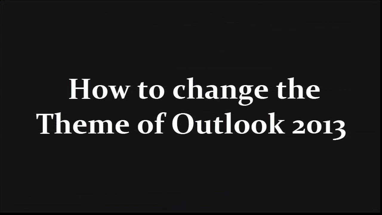 outlook 2013 themes