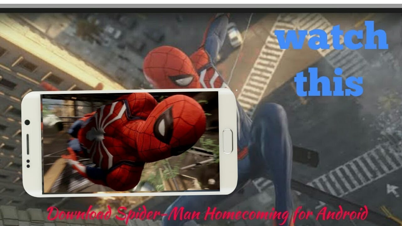How to download Spider-Man homecoming game for Android