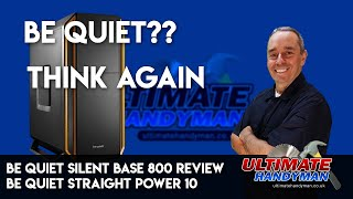 Be Quiet Silent Base 800 review | Be quiet straight power 10