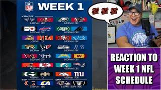 Reaction to Week 1 NFL Schedule 💯💯💯