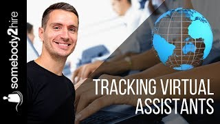 How to track Virtual Assistants with Software