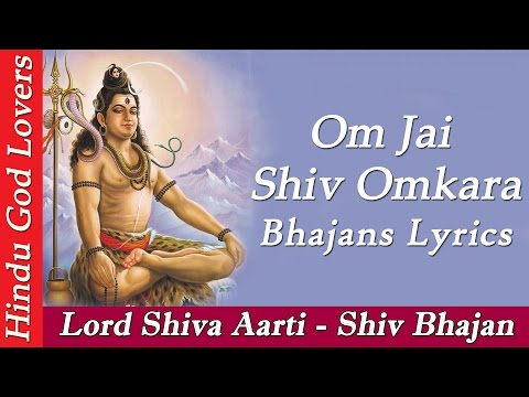 """Om Jai Shiv Omkara"" With Lyrics - Lord Shiva Aarti - Shiv Bhajan"