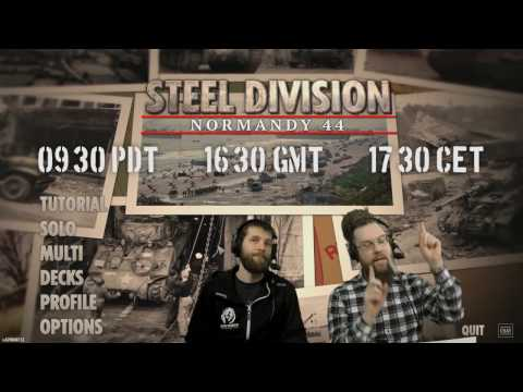 Steel Division - we start streaming on Wednesday!