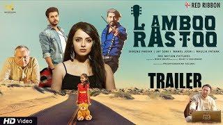 Lamboo Rastoo | Official Trailer | Shrenu Parikh, Jay Soni, Manoj Joshi, Anang Desai