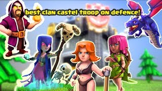 best troops for your clan castel 2018 in coc (hindi)