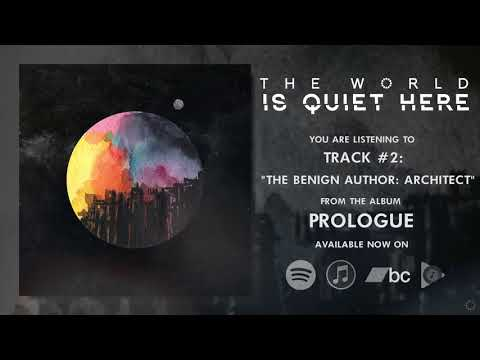 THE WORLD IS QUIET HERE | Prologue (OFFICIAL ALBUM STREAM)