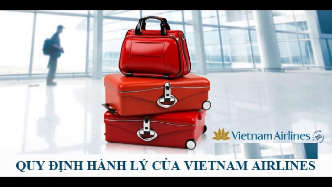 Quy định về hành lý ký gửi của vietnam airlines mới nhất