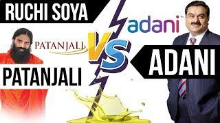 Patanjali VS Adani - अडाणी समूह ने लगाई पतंजलि से बड़ी बोली - Current Affairs 2018