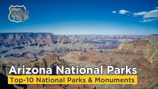 Top-10 Arizona National Parks and Monuments
