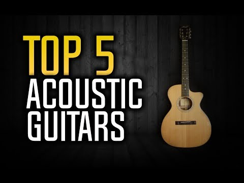 ▶️ Best Acoustic Guitars in 2017!