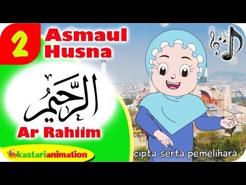 ASMAUL HUSNA 2 - AR RAHIIM bersama Diva | Kastari Animation Official