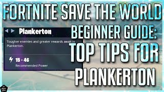 FORTNITE STW BEGINNERS GUIDE: MOST IMPORTANT TIPS FOR PLANKERTON THAT WILL HELP YOU IN THE LONG TERM