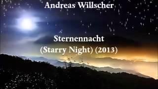 Andreas Willscher — Sternennacht (Starry Night) (2013) for organ