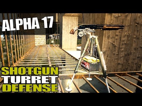 ALPHA 17 | SHOTGUN TURRET DEFENSE | 7 Days to Die Alpha 17 Gameplay | S17E26