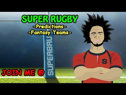 THINK YOU CAN BEAT ME!? SUPER RUGBY PREDICTIONS & FANTASY TEAMS!