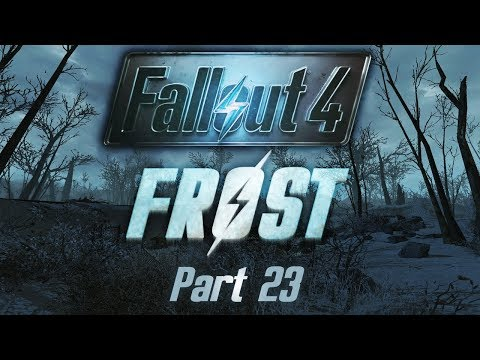 Fallout 4: Frost - Part 23 - Unexpected Friends