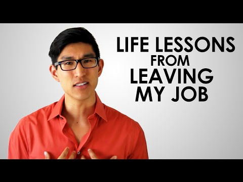 Life Lessons From Leaving My Job