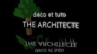 Minecraft THE ARCHITECTE plusieurs astuces pour un temps d