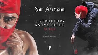 Pih - Struktury Antykruche ft. Peja (prod. Magiera) / Non Serviam Tom I