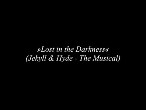Lost in the Darkness (lyrics)