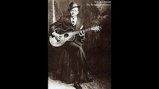 Robert Johnson - The Best Blues Masters (Fantastic Original Blues Music) [40 Greatest Blues Songs]