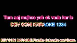 Kehdo ke tum meri warna.karaoke with lyrics by Dev Soni.Pls.Like, Subscribe and Share.