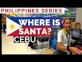 SANTA IS MISSING !! In Cebu : Philippines