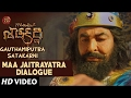 Maa Jaitrayatra Dialogue | Gautamiputra Satakarni Dialogues | Balakrishna, Shriya Saran | Krish