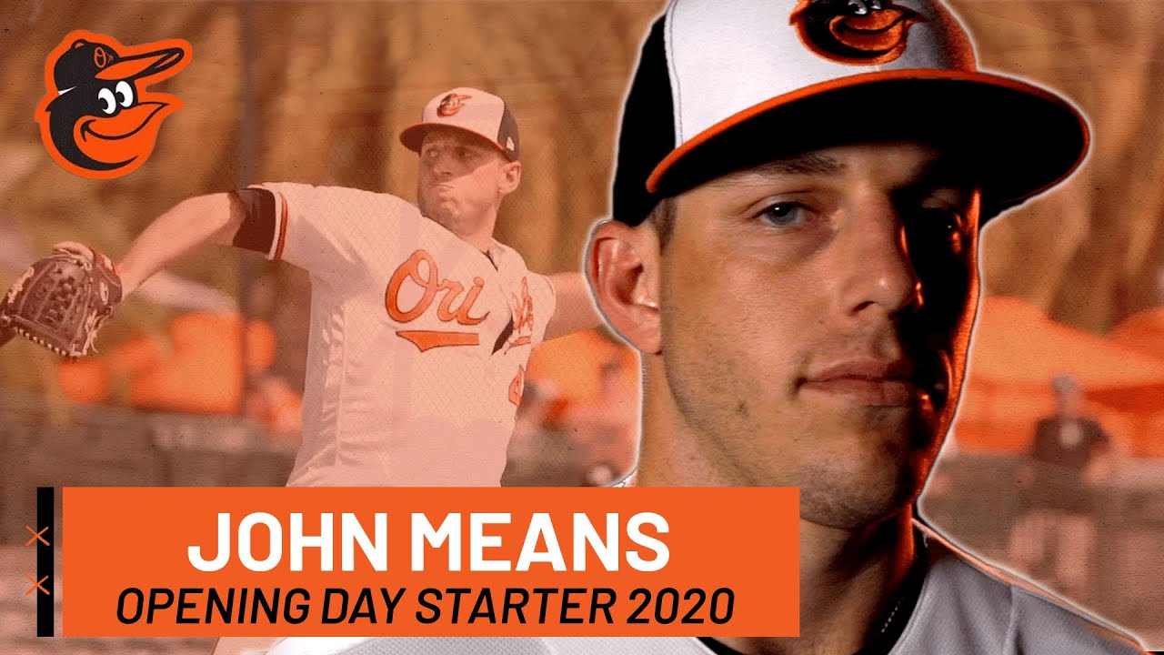 John Means is the Starting Pitcher for Opening Day 2020!! | Baltimore Orioles