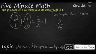 6th Grade Math Division and Reciprocal Multiplication