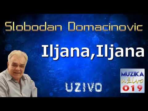 Slobodan Domacinovic - Iljana Iljana UZIVO // MuzikaUzivo019