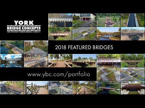 2018 Collection of Featured Timber Bridges| York Bridge Concepts | Bridge Builder | Bridge Design