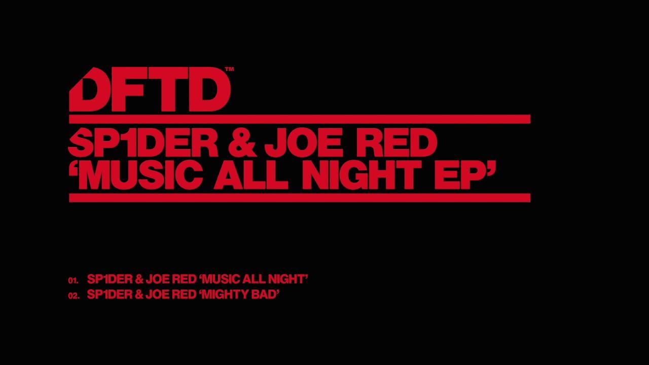 SP1DER & Joe Red 'Music All Night'