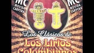 Los Lirios Colombianos - Traicionera - MC -