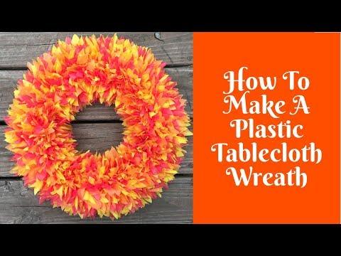 Wonderful Wreaths: DIY Plastic Tablecloth Wreath