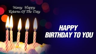 Happy birthday song is a you can dedicate to all. its perfect ever. make someone feel special with this & express your love. do sha...