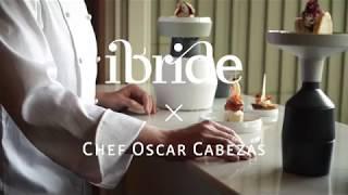ibride x Chef Oscar Cabezas
